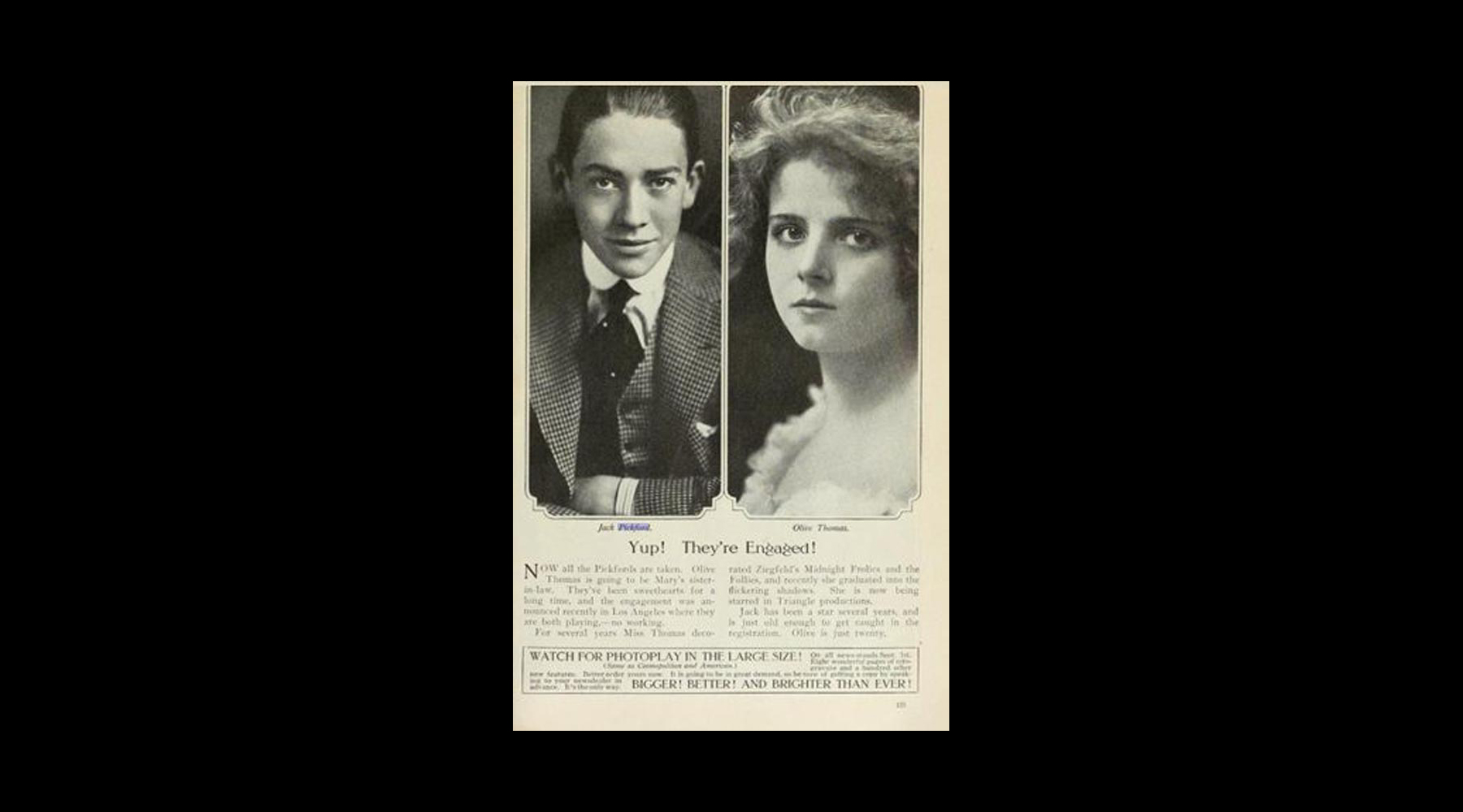Olive and Jack Pickford, a famous actor, eloped on October 26, 1916. Their marriage was known to be tumultuous.