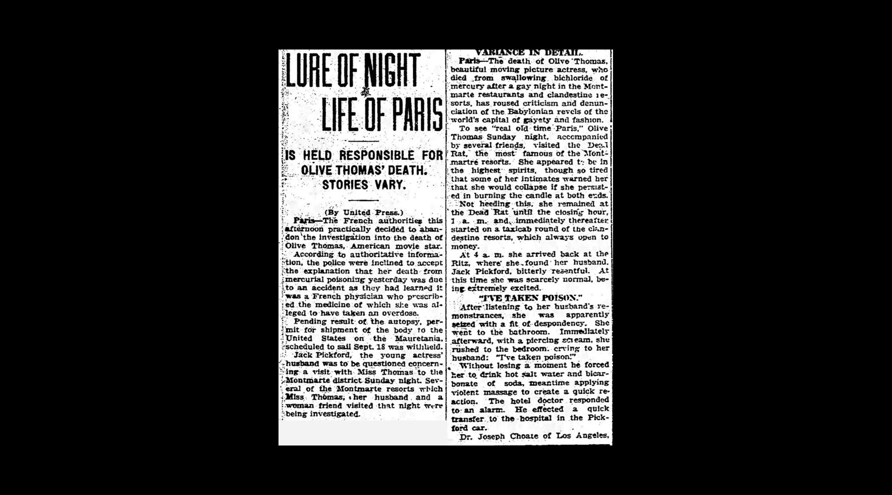 She died a few days later. The lure of Parisian nightlife was initially blamed for her death.