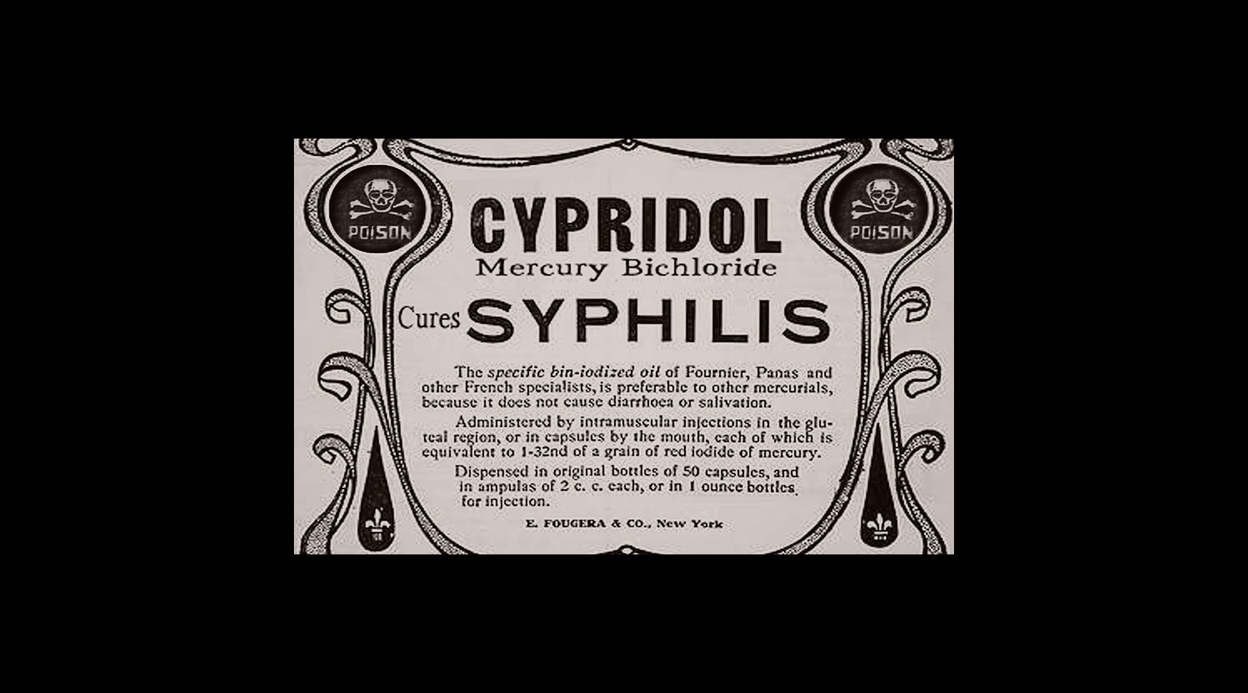 Mercury bichloride was used to treat syphilis. It was also used as a cleaning solution.